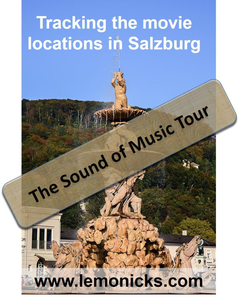 Sound of Music Movie Locations, Salzburg, Austria