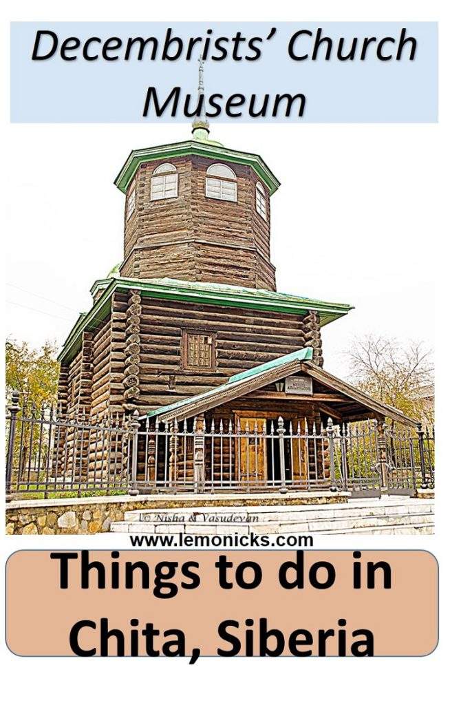 What to see in Decembrists' Church Museum, Wooden Church , Chita